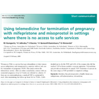 Using telemedicine for termination of pregnancy with mifepristone and misoprostol in settings where there is no access to safe services